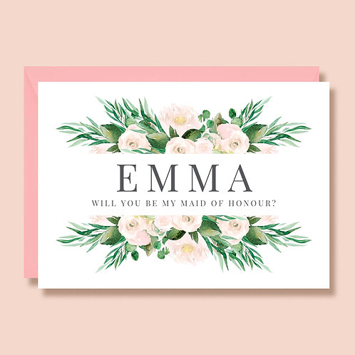 Will You Be My Maid of Honour | Wedding Proposal Card | Personalised with Name | Greenery and white roses