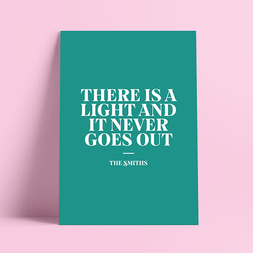 The Smiths, There is a light and it never goes out, Poster Print, Lyrics Print, Wall Art, Music Print, Indie Rock
