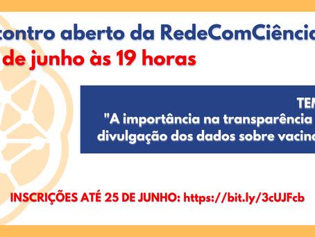 RedeComCiência divulga datas dos encontros  abertos