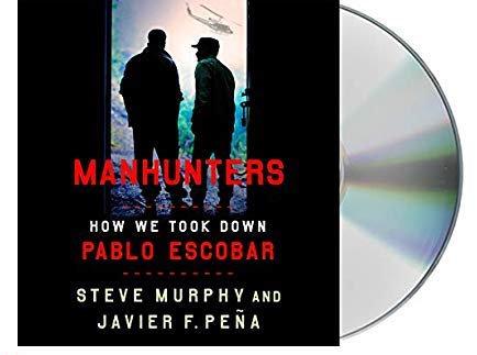 DIGITAL AUDIO - Manhunters: How We Took Down Pablo Escobar