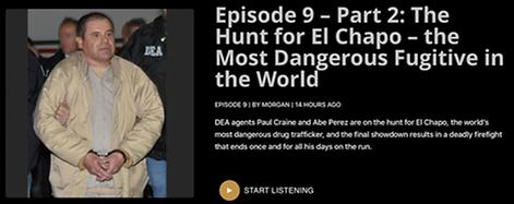 Episode 9 – Part 2 - The Hunt for El Chapo.png