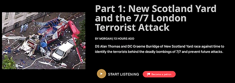 Ep 11 - Part 1 - New Scotland Yard and the 7_7 London Terrorist Attack.png