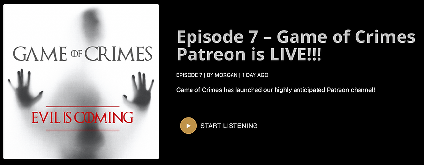 Episode 7 – Game of Crimes Patreon is LIVE.png