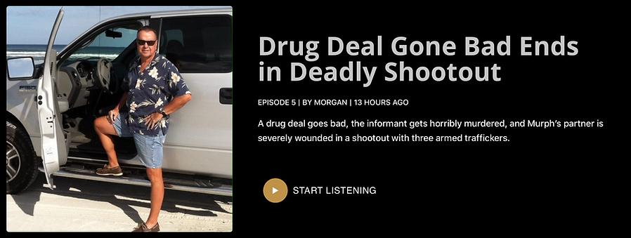 Episode 5 - Drug Deal Gone Bad Ends in Deadly Shootout.png
