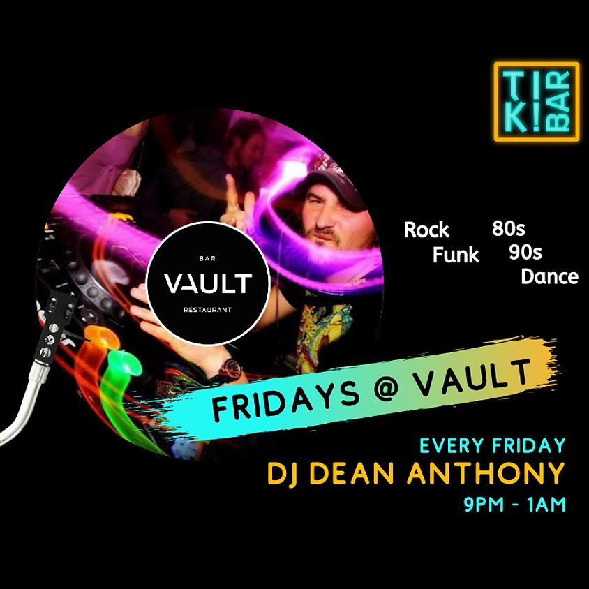 Fridays - DJ Dean Anthony