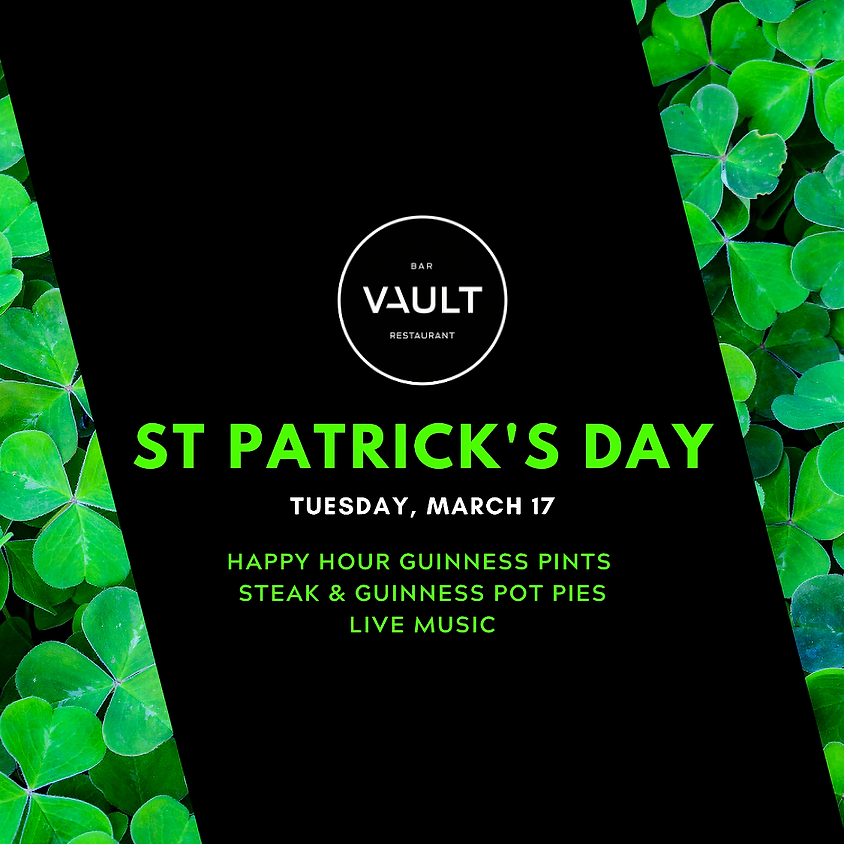 Tuesday - St Patrick's Day