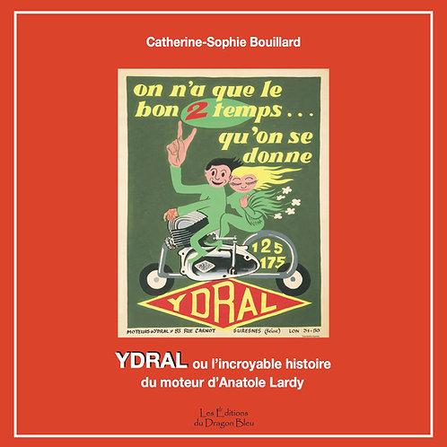 YDRAL - Version classique.  Prix T.T.C.