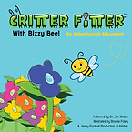 Critter Fitter With Bizzy Bee An Adventu