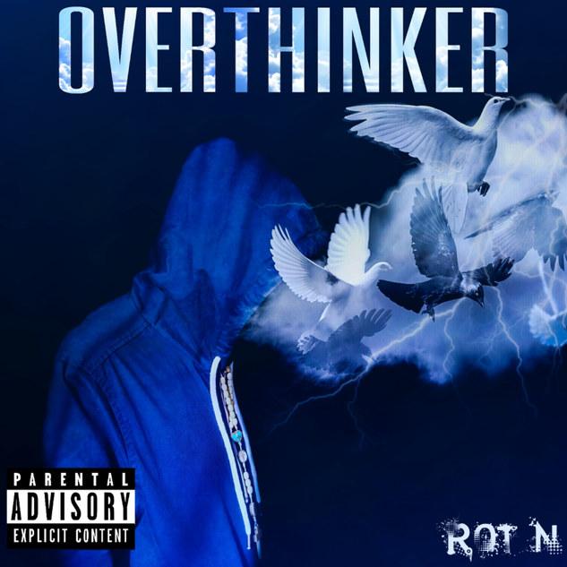 RottenMynded Overthinker