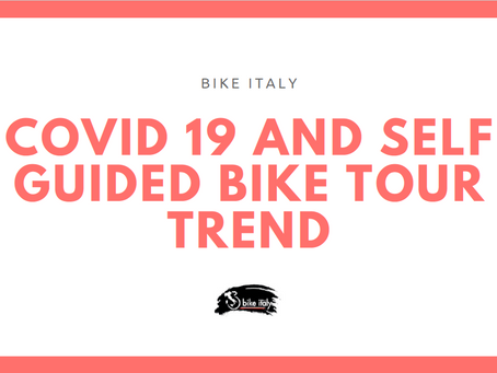COVID 19 AND SELF GUIDED BIKE TOUR TREND