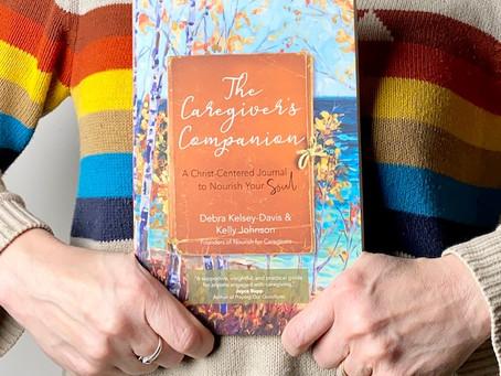 The Caregiver's Companion; A Book for Special Needs Parents Who Need Spiritual Nourishment