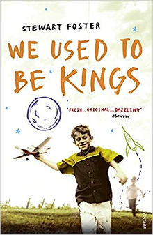 We Used To Be Kings Stewart Foster
