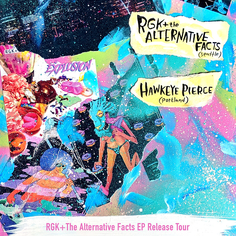 RGK+ The Alternative Facts w/ Hawkeye Pierce @ Axe & Fiddle, Cottage Grove, OR