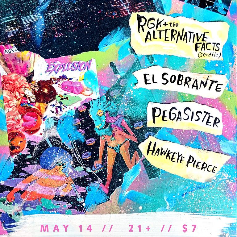 RGK+ The Alternative Facts w/ El Sobrante, Pegasister, Hawkeye Pierce @ Twilight Cafe, Portland Oregon