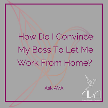 How Do I Convince My Boss To Let Me Work From Home?