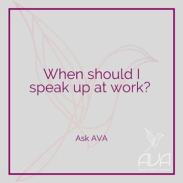 When Should I Speak Up At Work?