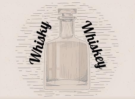 Whiskey or Whisky?