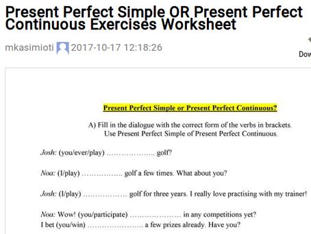 Verb tenses: The Present Perfects exercises worksheet Ασκήσεις Αγγλικών χρόνοι ρημάτων!