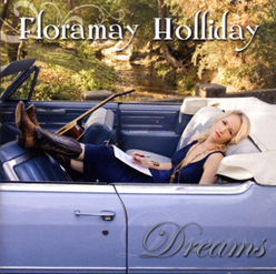 Floramay Holliday-Dreams