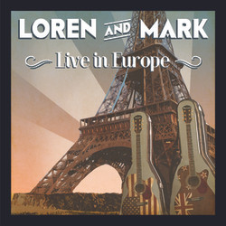 Loren and Mark - Live in Europe