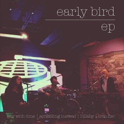 Early Bird EP