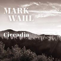 Mark Wahl - Circadia