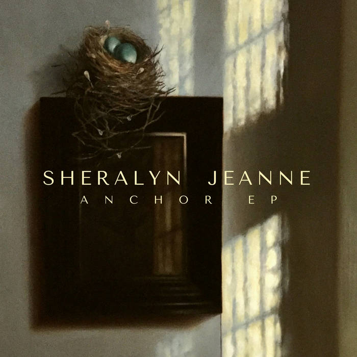 Sheralyn Jeanne - Anchor EP
