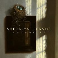 Sheralyn Jeanne - Anchor EP
