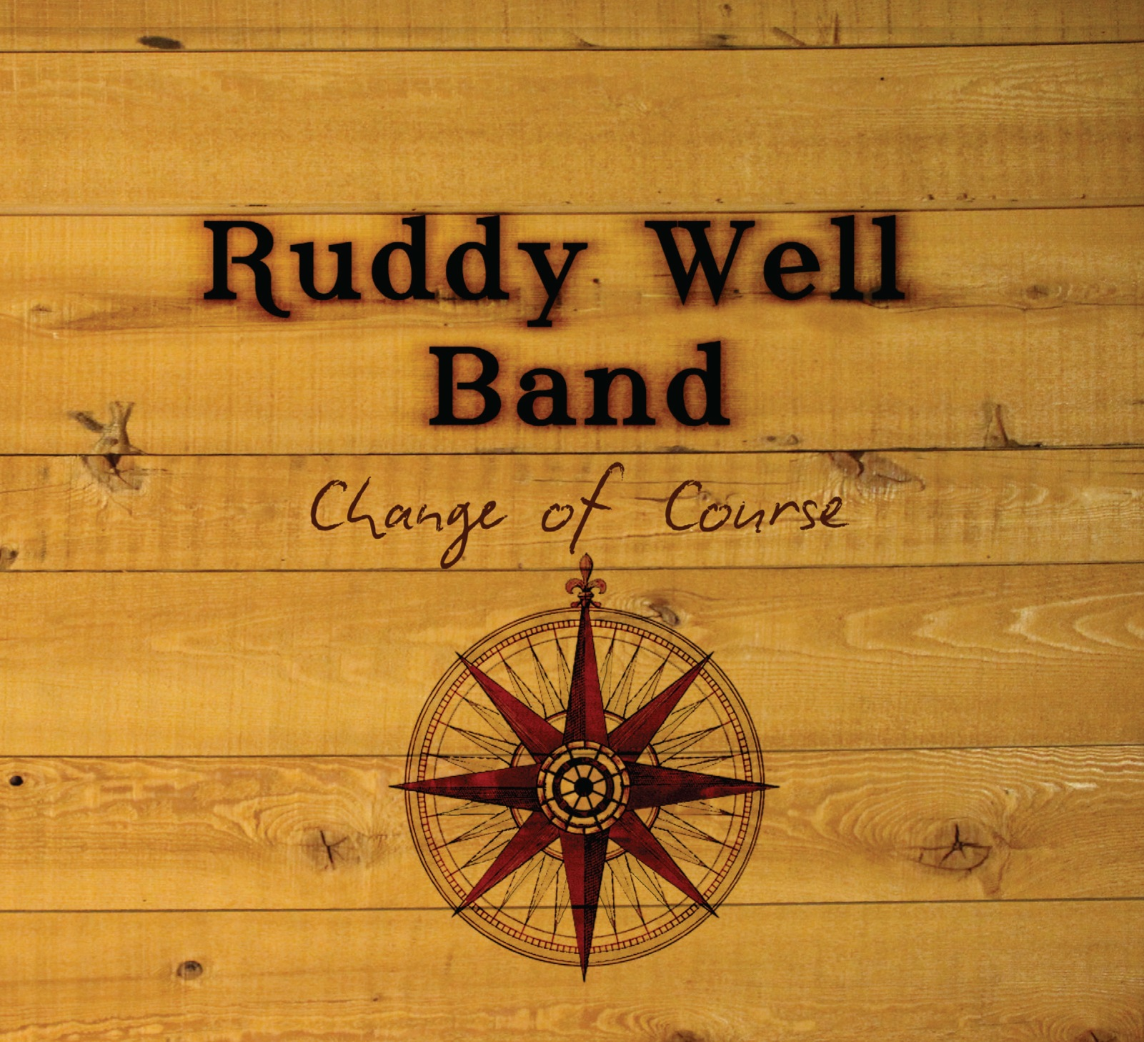 Ruddy Well Band - Change of Course