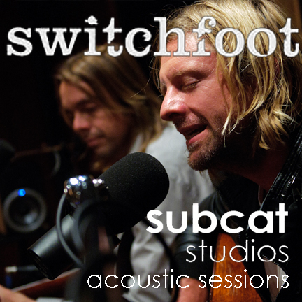 Switchfoot - SubCat Acoustic Session