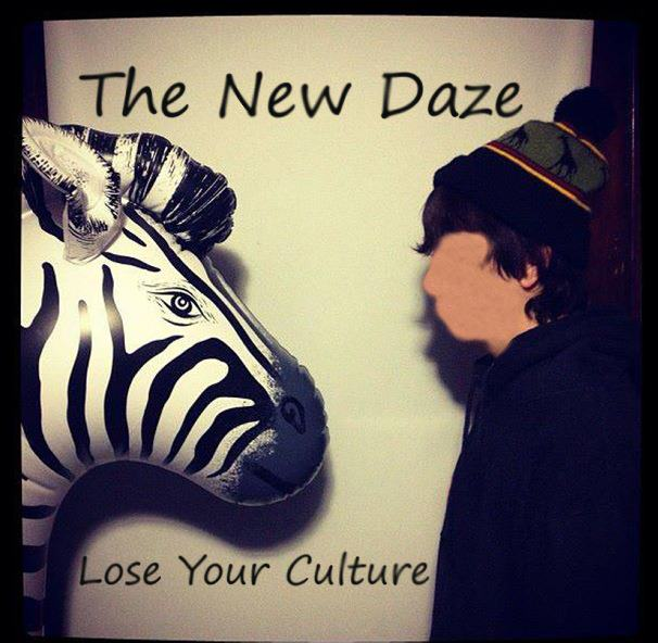 The New Daze-Lose Your Culture