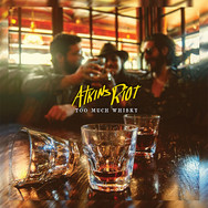 Atkins Riot - Too Much Whisky