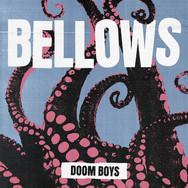 Doom Boys - Bellows