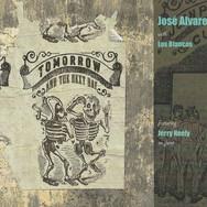 Jose Alvarez with Los Blancos - Tomorrow and the Next Day