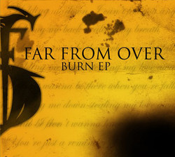 Far From Over-Burn EP