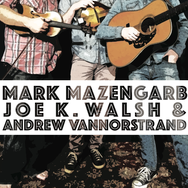 Mark Mazengarb, Joe K. Walsh and Andrew VanNorstrand
