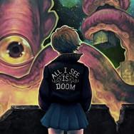 Doom Boys - All I See Is Doom
