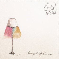 Early Bird - Lamp Light (Single)