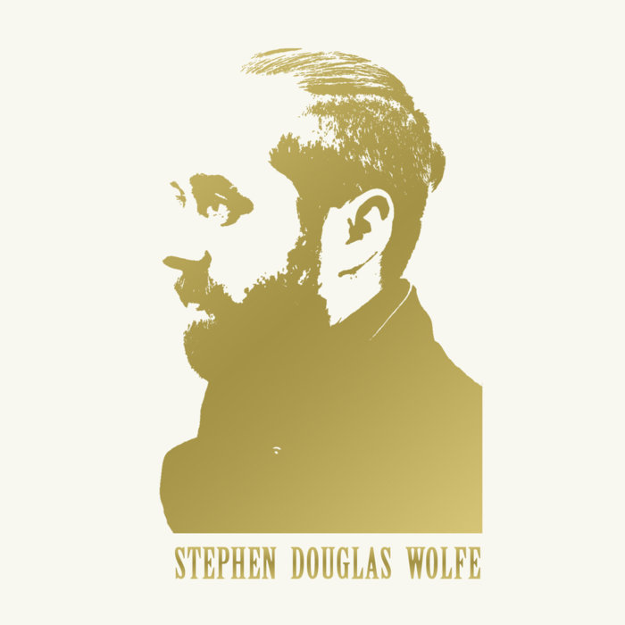 Stephen Douglas Wolfe - We'll Live