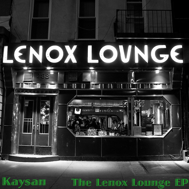 Kaysan - Lenox Lounge EP