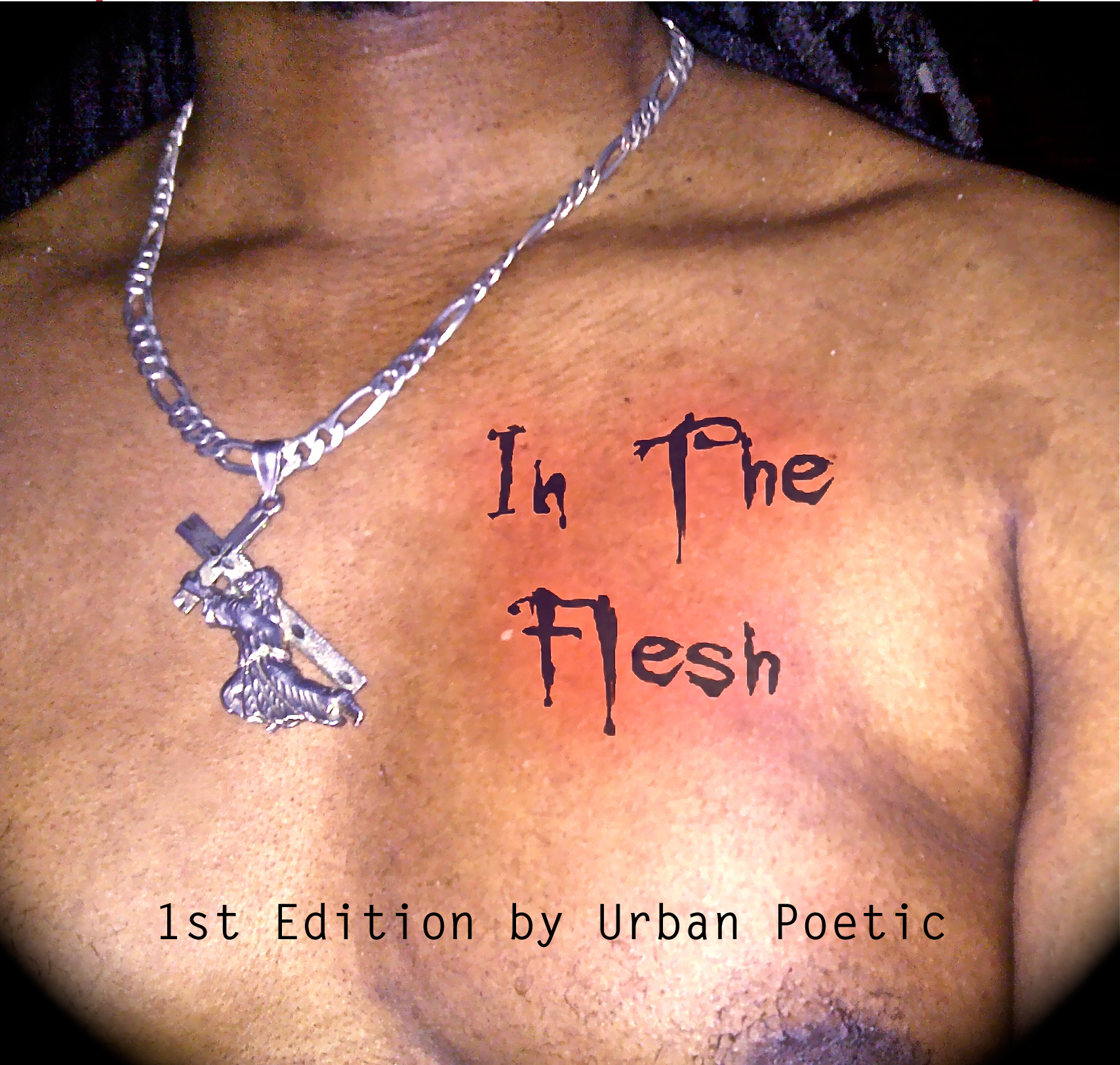 Urban Poetic-In The Flesh