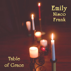 Emily Nisco Frank- Table of Grace