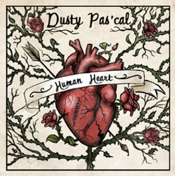 Dusty Pas'cal-Human Heart
