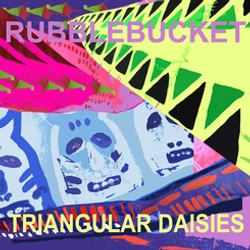 RubbleBucket-Triangular Daisies