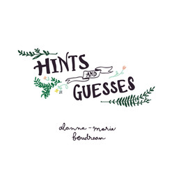 Alanna Boudreau - Hints and Guesses