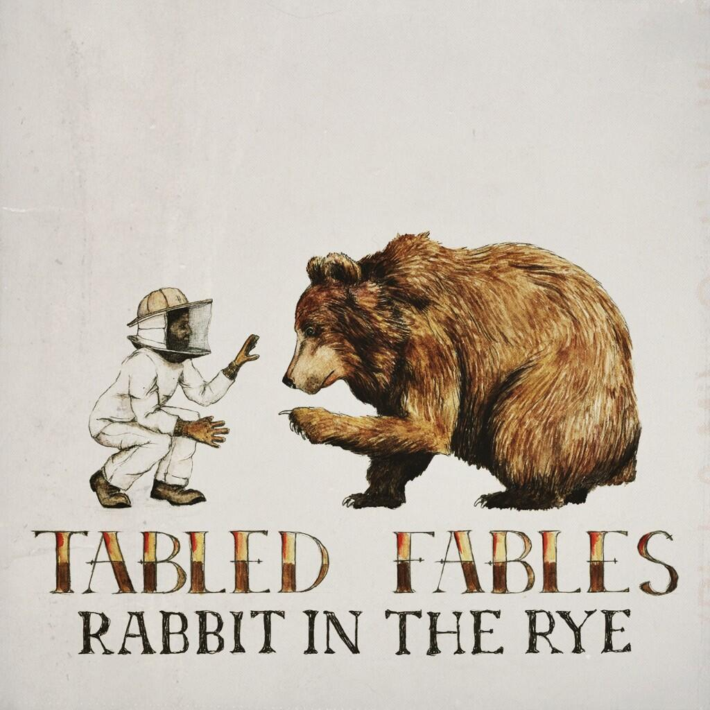 Rabbit in the Rye - Tables Fables