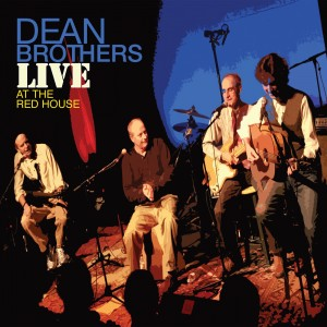 Dean Brothers-Live at the Redhouse