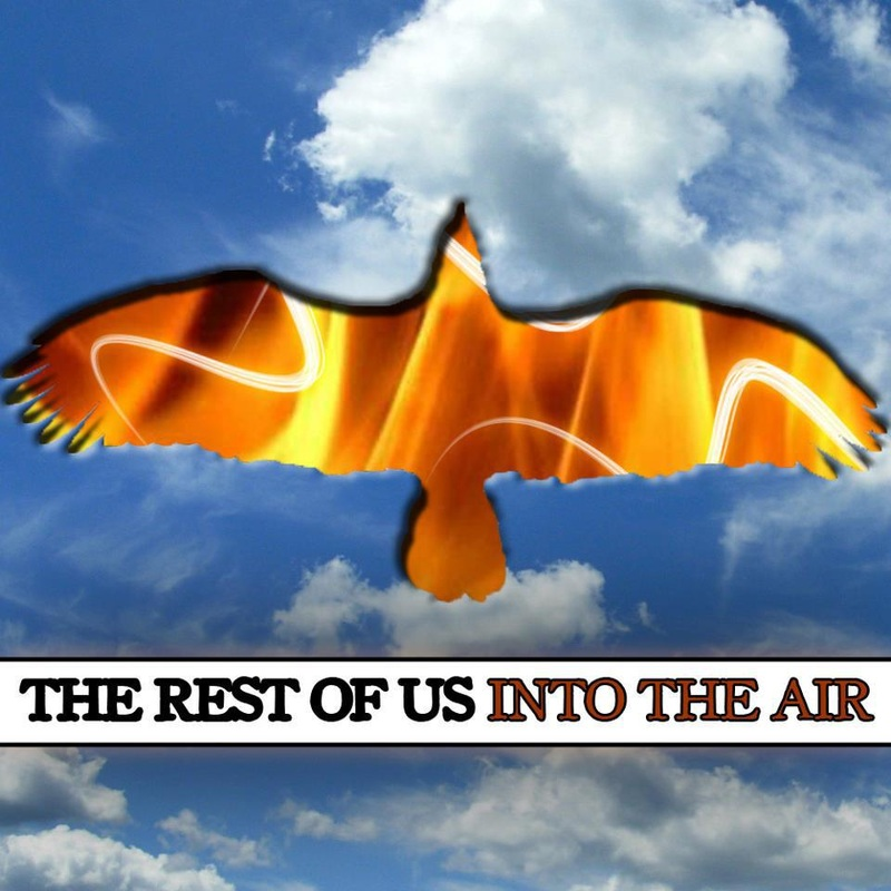 The Rest of Us-Into The Air