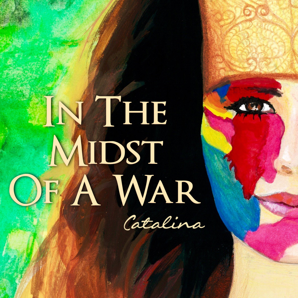 Catalina - In The Midst Of a War