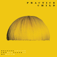 Practice Child